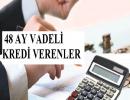 Kredim Akbank' da 48 Ay Vadeli İhtiyaç Kredisi